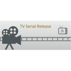 T.V Serial Release